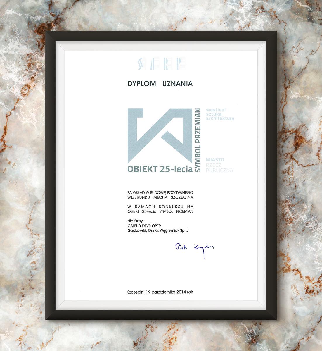 Obiekt 25-lecia - Dyplom Uznania dla CALBUD-DEVELOPER Sp. J.
