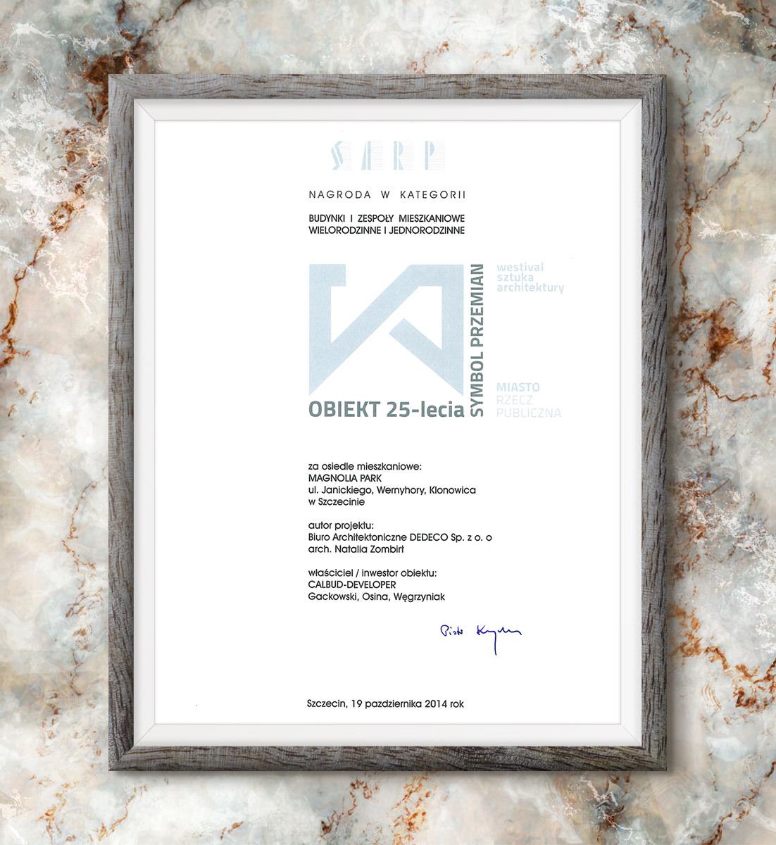Obiekt 25-lecia - nagroda za Osiedle Mieszkaniowe
